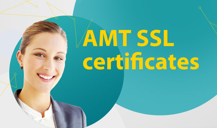 Getting to Know AMT SSL